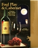 Foul Play and Cabernet Mystery Jigsaw Puzzle