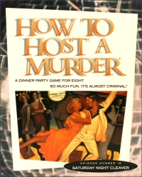 How To Host A Murder - Saturday Night Cleaver