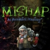 Mishap: An Accidental Haunting