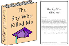 The Spy Who Killed Me